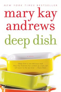 Deep Dish, Mary Kay Andrews