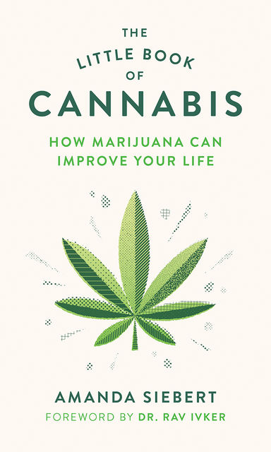 The Little Book of Cannabis, Amanda Siebert