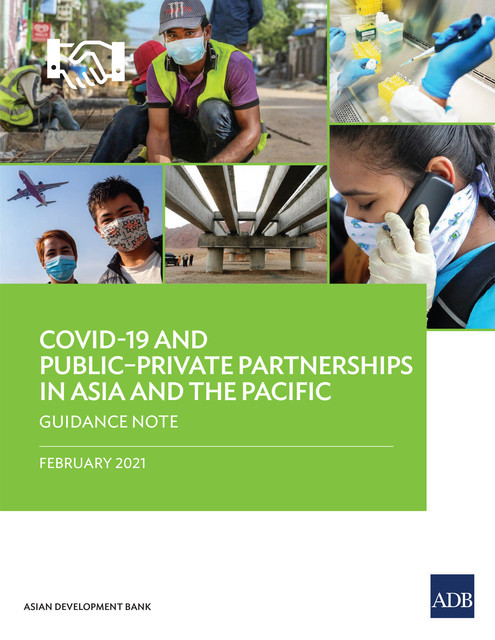 COVID-19 and Public–Private Partnerships in Asia and the Pacific, Asian Development Bank