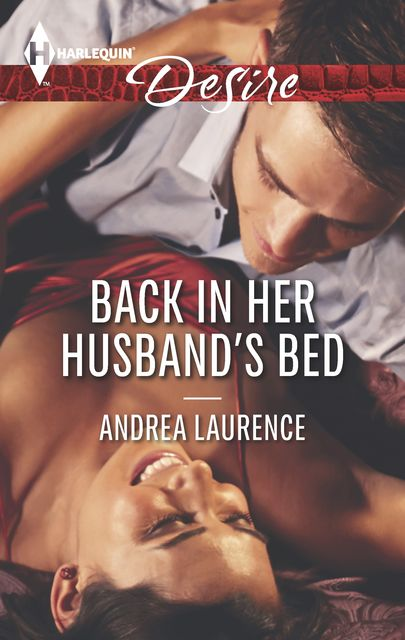 Back in Her Husband's Bed, Andrea Laurence