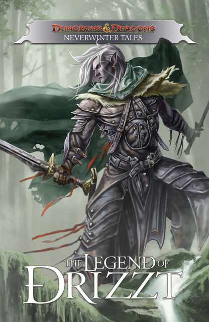 Dungeons & Dragons: Drizzt – Neverwinter Tales, R.A.Salvatore, Geno Salvatore