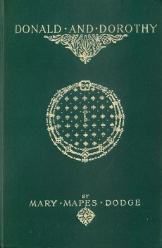 Donald and Dorothy, Mary Mapes Dodge