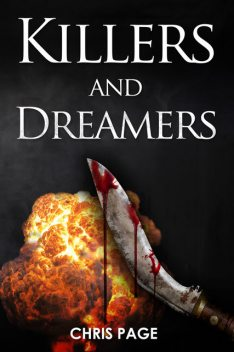 Killers and Dreamers, Chris Page