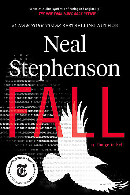 Fall or, Dodge in Hell, Neal Stephenson