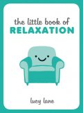 The Little Book of Relaxation, Lucy Lane