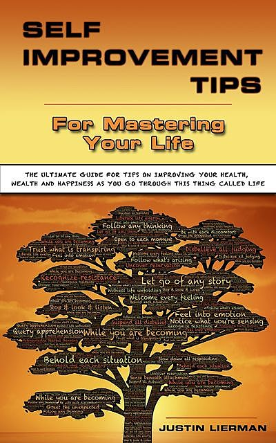 Self Improment Tips For Mastering Your Life, Justin Lierman, ScreenMagic University