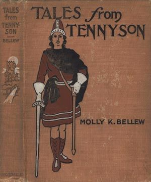 Tales from Tennyson, Lord Alfred Tennyson