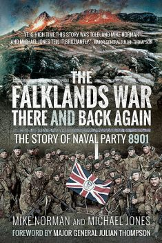 The Falklands War – There and Back Again, Michael Jones, Mike Norman
