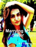 Marrying My Sister, S Coleman