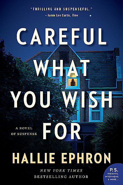 Careful What You Wish For, Hallie Ephron