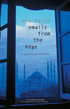 Emails From The Edge, Ken Haley