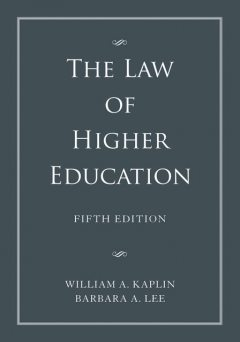 The Law of Higher Education, 2 Volume Set, Barbara Lee, William A.Kaplin