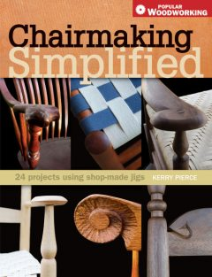 Chairmaking Simplified, Kerry Pierce