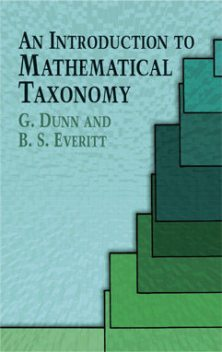 An Introduction to Mathematical Taxonomy, B.S.Everitt, Dunn