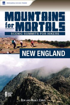 Mountains for Mortals: New England, Nancy Chase, Ron Chase