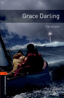 Grace Darling, Tim Vicary