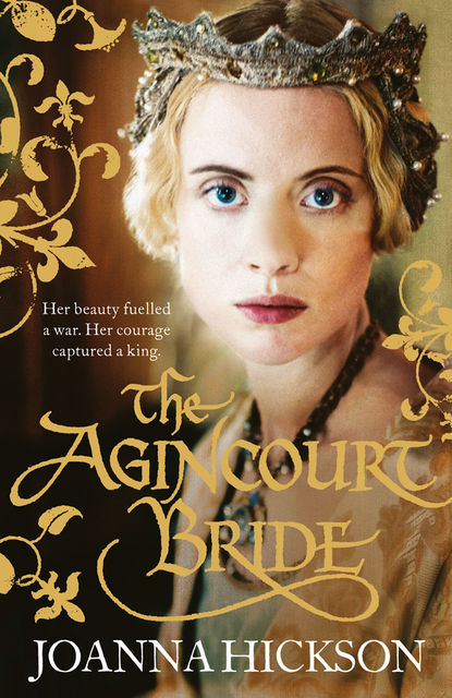 The Agincourt Bride, Joanna Hickson