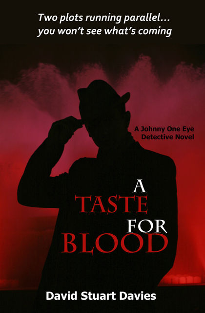 A Taste for Blood, David Stuart Davies