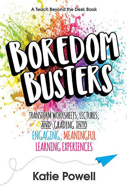 Boredom Busters, Katie Powell