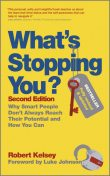 What's Stopping You?, Robert Kelsey