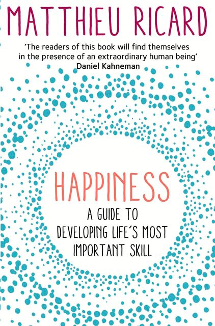 Happiness, Matthieu Ricard
