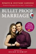 Bulletproof Marriage – English Edition, Cristiane Cardoso, Renato