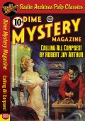 Dime Mystery Magazine – Calling All Corp, Robert Arthur