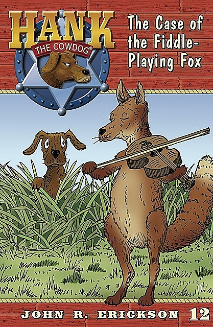 The Case of the Fiddle Playing Fox, Gerald L.Holmes, John R.Erickson
