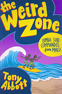 Zombie Surf Commandos from Mars, Tony Abbott