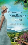 Diamanthandlarens änka, Dinah Jefferies