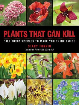 Plants That Can Kill, Stacy Tornio