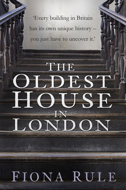 The Oldest House in London, Fiona Rule
