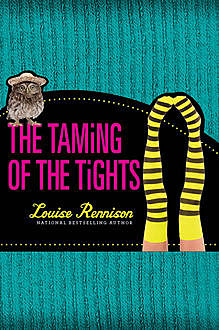 The Taming Of The Tights (The Misadventures of Tallulah Casey, Book 3), Louise Rennison