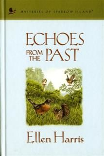 Echoes from the Past, Ellen Harris