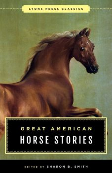 Great American Horse Stories, Sharon Smith