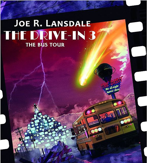 The Drive-In 3, Joe R.Lansdale