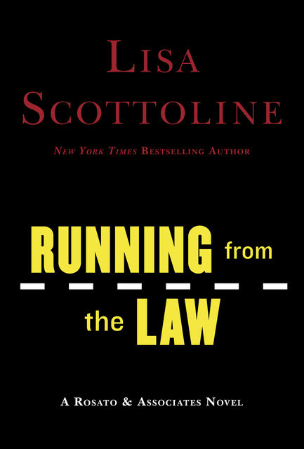Running From The Law, Lisa Scottoline