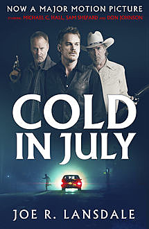 Cold in July, Joe Lansdale