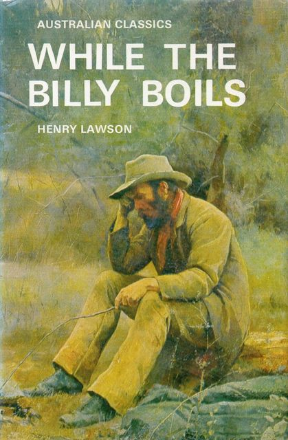 While the Billy Boils, Henry Lawson