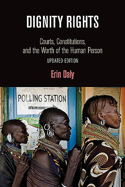 Dignity Rights, Erin Daly