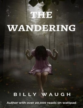 The Wandering, Billy Waugh