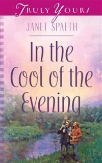 In the Cool of the Evening, Janet Spaeth