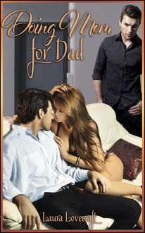 Doing Mom For Dad, Laura Lovecraft