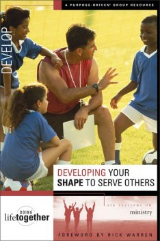 Developing Your SHAPE to Serve Others, Brett Eastman