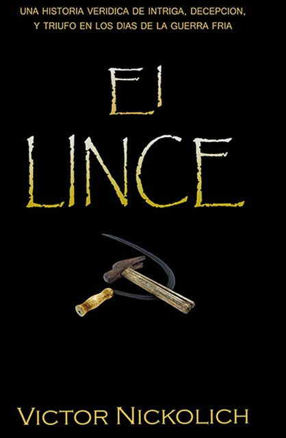 Lince, Victor Nickolich