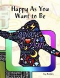Happy As You Want to Be, Joy Renkins