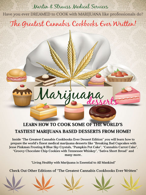 The Greatest Cannabis Cookbook Ever Written – Marijuana Desserts, Jerry Martin