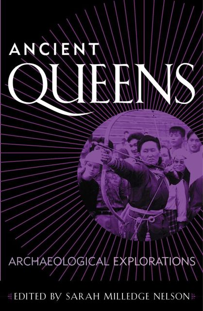 Ancient Queens, Sarah Nelson