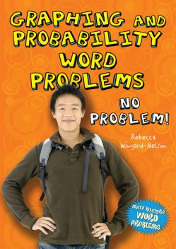 Graphing and Probability Word Problems, Rebecca Wingard-Nelson