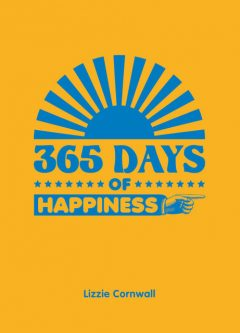 365 Days of Happiness, Lizzie Cornwall